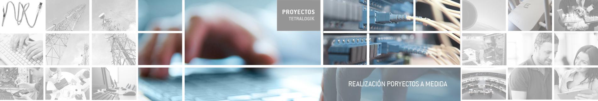 Tetralogik proyectos a medida